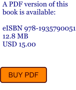 A PDF version of this book is available:  eISBN 978-1935790051 12.8 MB USD 15.00 BUY PDF